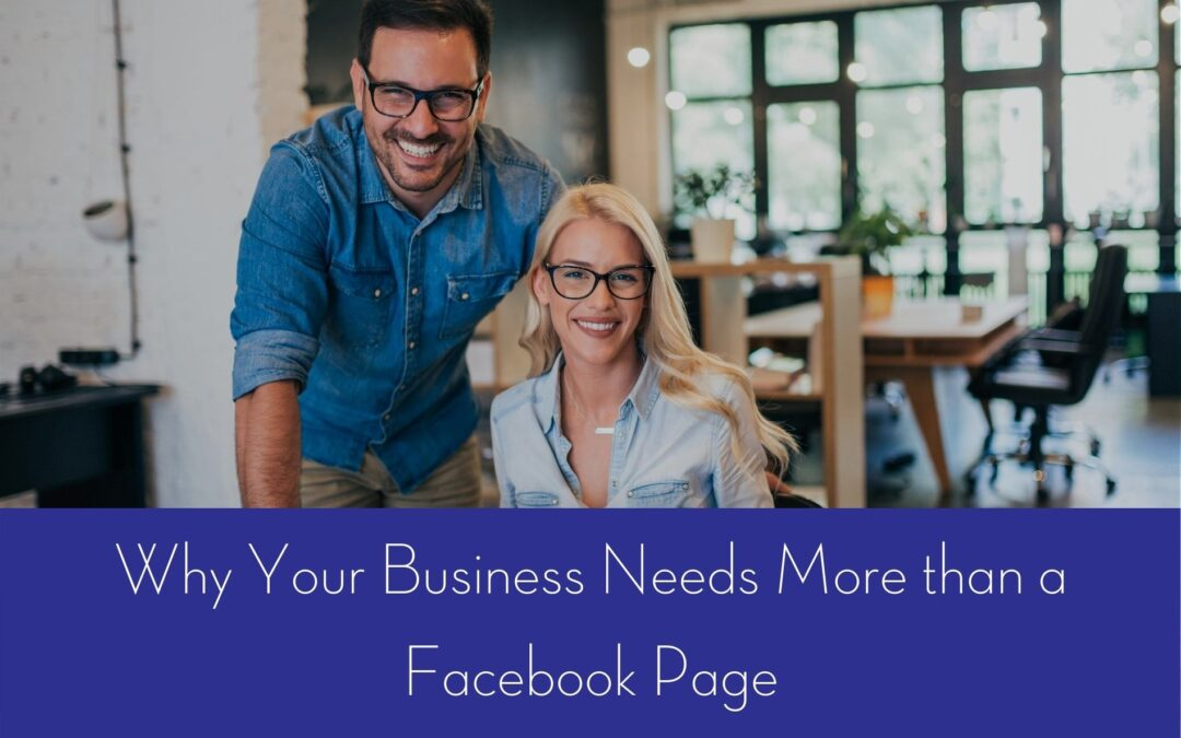 Do I Need a Website for my Business, or is a Facebook Page enough?